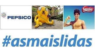 PepsiCo, Cartoon Network e Medina estão entre #asmaislidas