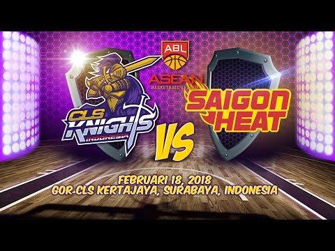 CLS Knights Indonesia VS Saigon Heat | ABL 2017 - 2018