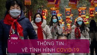 Trung Quốc thông tin về  tình hình Covid-19 ngày 27/2 | VTC Now