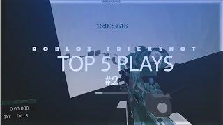 Top 5 Plays of the Week #2 - ROBLOX TRICKSHOT!