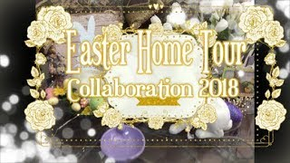 Easter Home Tour Collaboration 2018