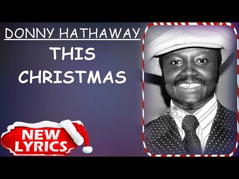 Donny Hathaway - This Christmas (Lyrics) | Christmas Songs Lyrics