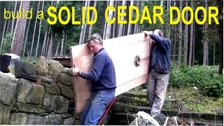 How To Build A Cedar Door - Off Grid