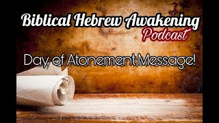 BHA: Special Day of Atonement Message w/Hebrew Gyal Jo