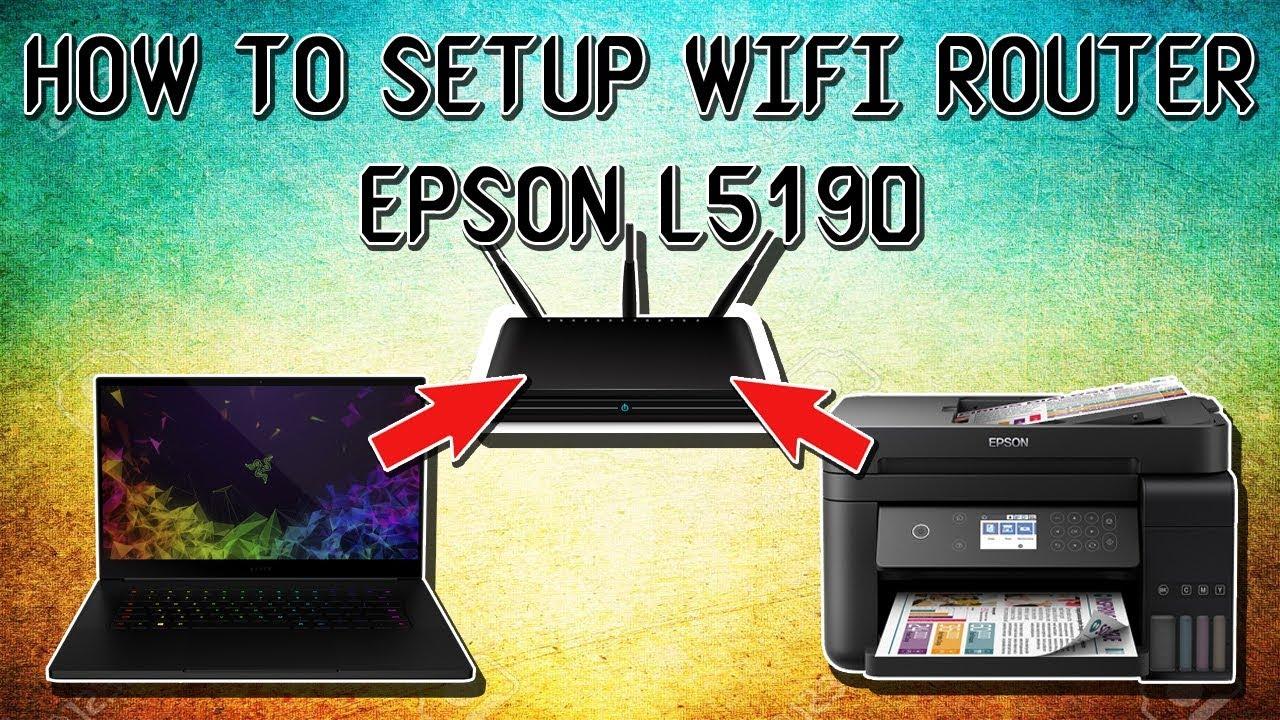 Cara Menghubungkan Laptop Ke Printer Epson L5190 Melalui Router Youtube