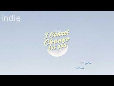 [Vietsub+Lyrics] MaJLo - I Cannot Change For You