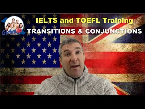 [ IELTS & TOEFL] Transitions and Conjunctions - How to use them to improve your communication