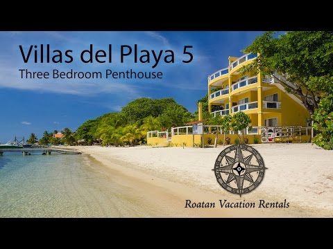 Villas del Playa 5 Penthouse Beachfront Roatan Vacation Rental