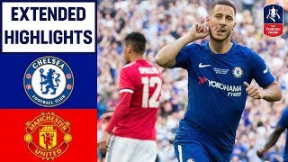 Chelsea 1-0 Manchester United  Hazard Wins it for Chelsea  Emirates FA Cup Final 201718
