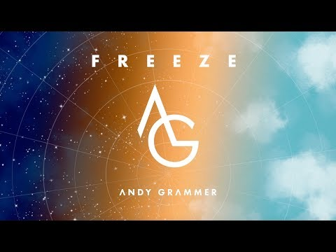 "Andy Grammer - ""Freeze"" (Official Audio)"