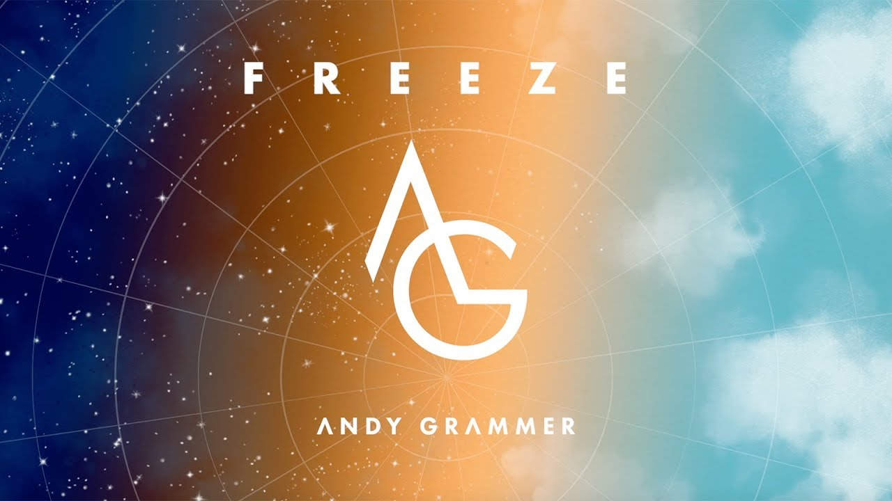 andy grammer freeze official audio youtube