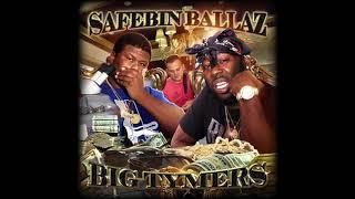 Safebin Ballaz - Big Ballin
