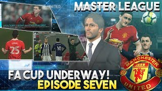 [TTB] PES 2018 - Man United Master League - FA Cup Underway - Armenian Magician! - Ep7