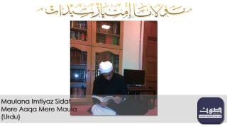 Maulana Imtiyaz Sidat - Mere Aaqa Mere Maula | MUSLIM AID TOUR | Madina Masjid, Batley