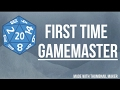 How to be the Game Master for the first time : RPG Basics