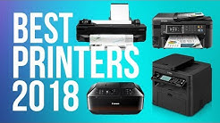Best Printers 2018  - Top 10 Home & Office Printers of 2018