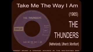 The Thunders - Take Me The Way I Am (1965)