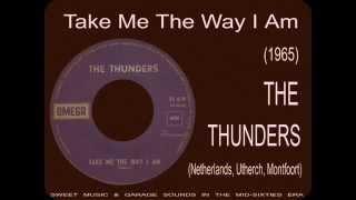 The Thunders - Take Me The Way I Am (1965)