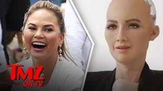 Chrissy Teigen Dishes on Sophia the Robot! | TMZ TV