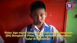 vuclip Budak sekolah Sekolah Kebangsaan Bongkol power beatbox