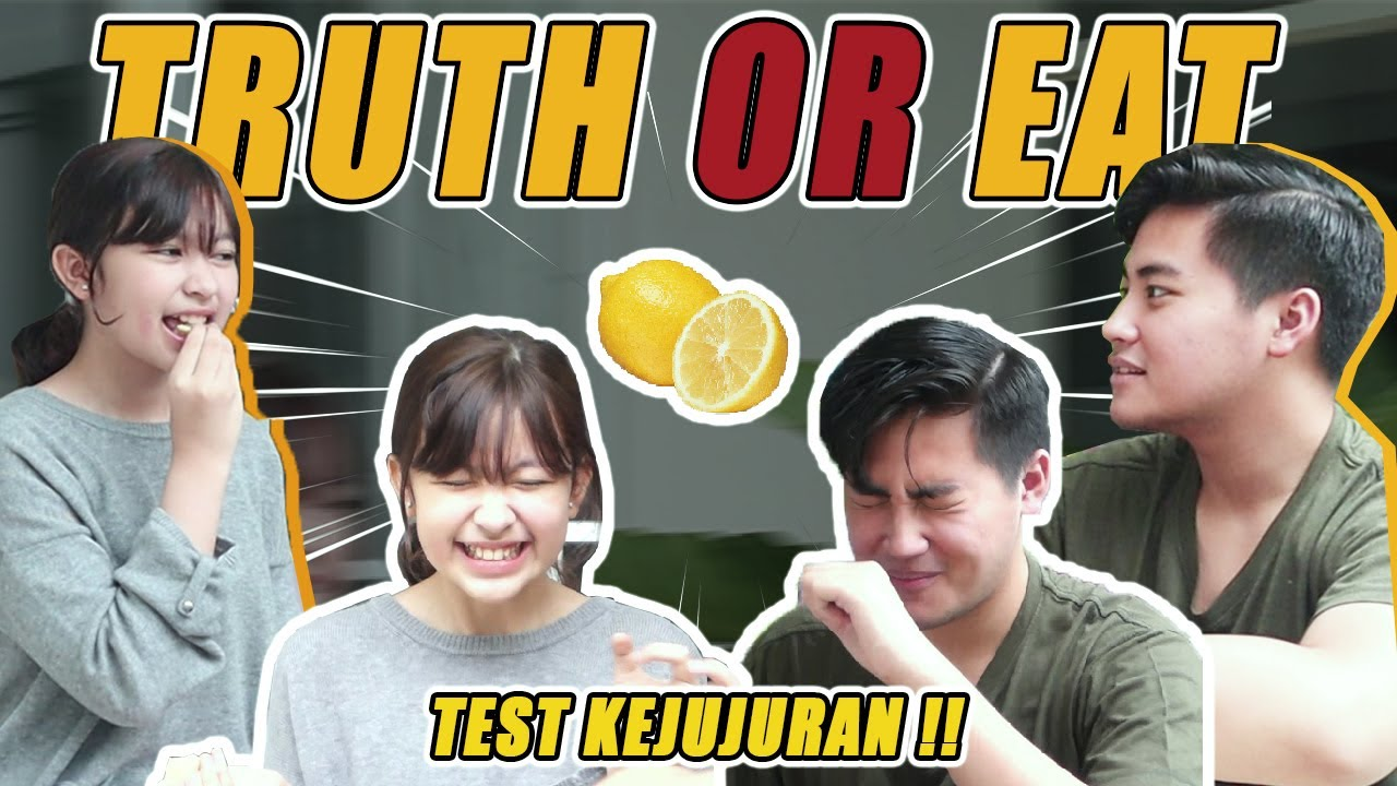 MAIN GAMES TRUTH OR EAT!! SIAPA YANG PALING JUJUR