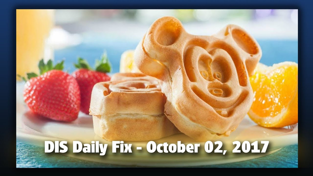 dis-daily-fix-your-disney-news-for-10-02-17