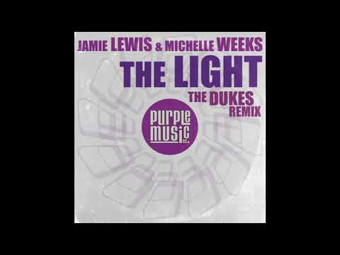 Jamie Lewis ft Michelle Weeks - The Light (The Dukes Golden Vocal Mix)