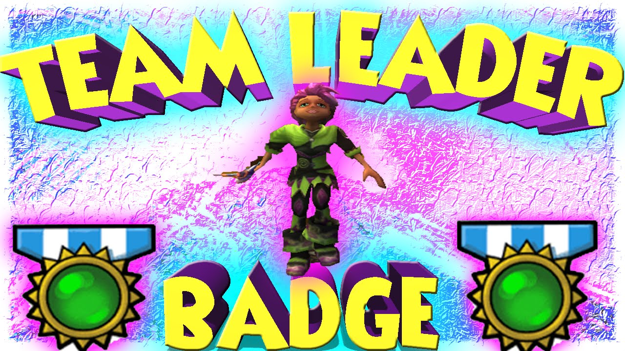 how to get team leader badge in wizard101
