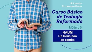 CBTR - Profetas Menores - Naum - IP Limeira