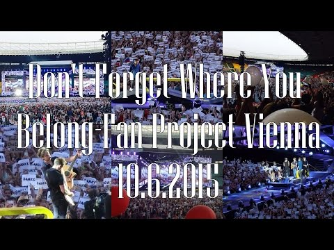 Don't forget Where You Belong -One Direction - Fan Project Vienna 10.6.2015