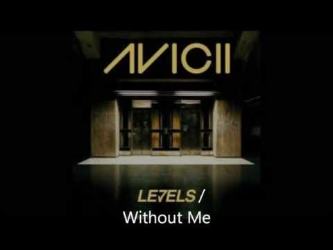 Levels / Without Me (Eminem Avicii Mashup)