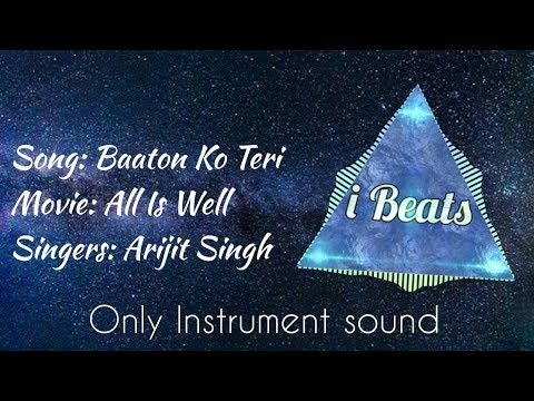 Baaton ko Teri ( All Is Well) | instrument sound | i beat |
