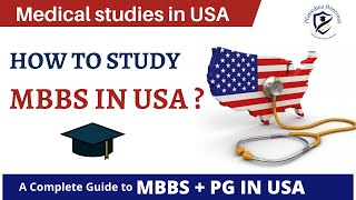 MBBS in USA | MBBS Admission Process for USA | PG in USA