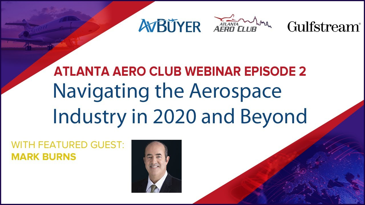 Navigating the Aerospace Industry in 2020 and Beyond: AAC Webinar Ep 02