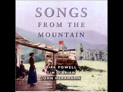 Raleigh and Spencer -Tim O'Brien, Dirk Powell, John Herrmann - Songs From The Mountain