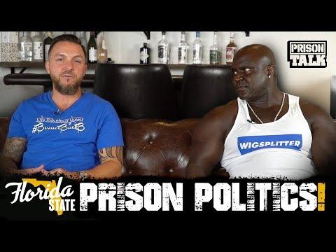 Florida State Prison Politics - Prison Talk 17.13