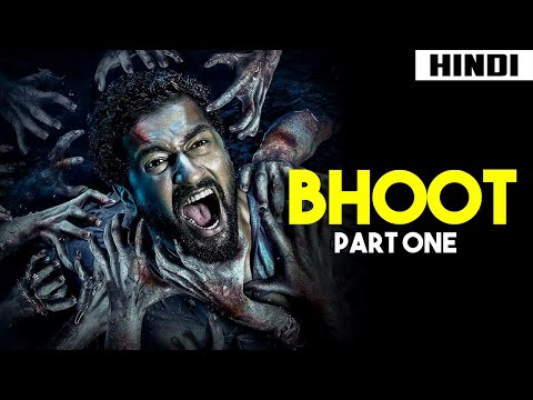 Bhoot Part One: The Haunted Ship Review + Ending Explained | Haunting Tube