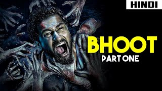 Bhoot Part One: The Haunted Ship Review + Ending Explained   Haunting Tube