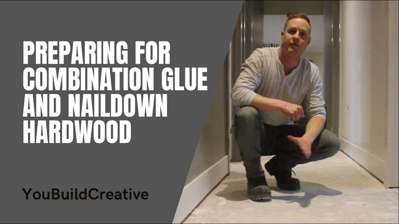 Preparing Your Floor For Combination Glue And Nail Down Flooring