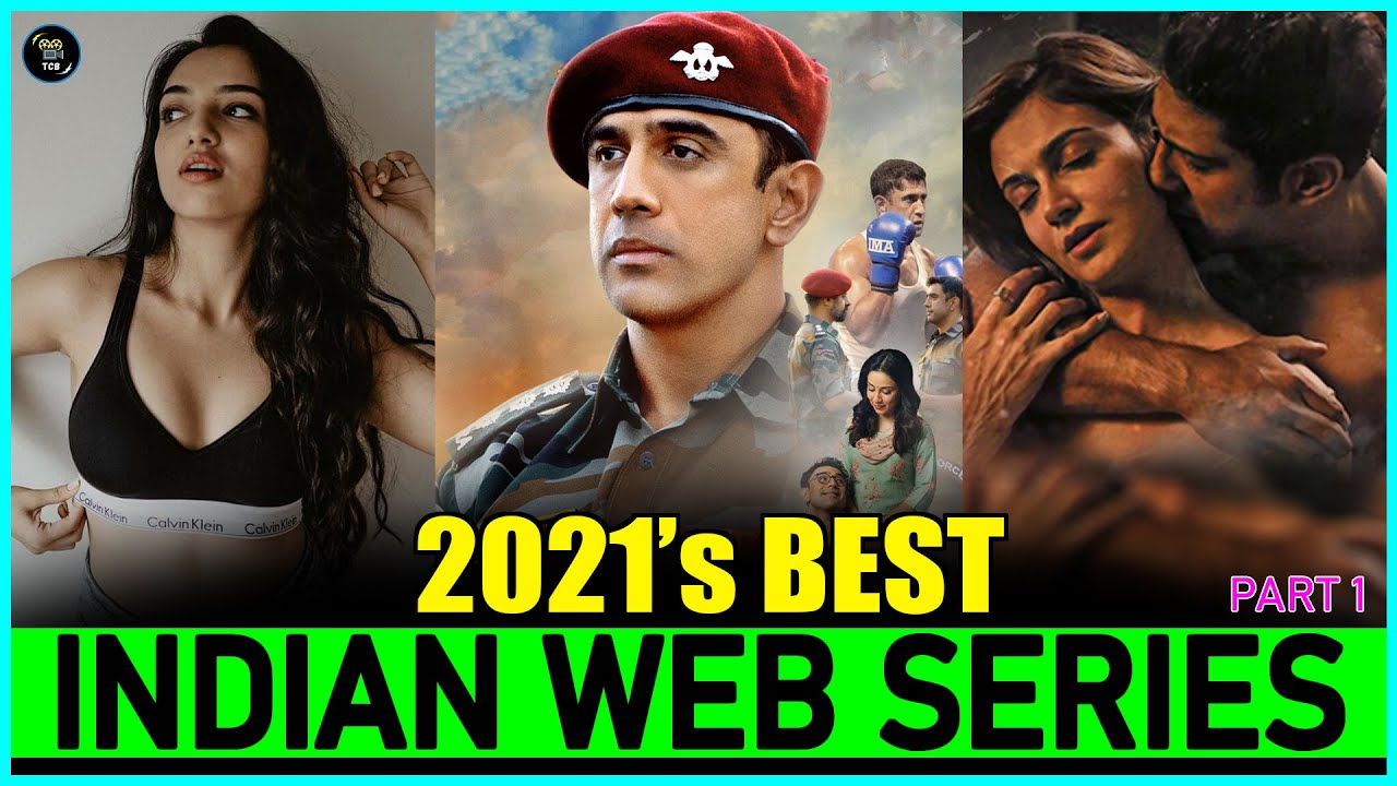 Top 10 Best INDIAN WEB SERIES of 2021 (New & Fresh) | New Released Indian Web Series In 2021