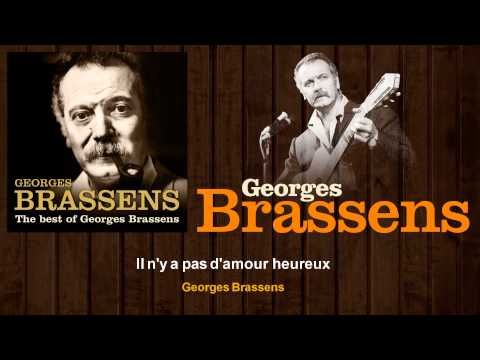 Georges Brassens - Il n'y a pas d'amour heureux streaming vf