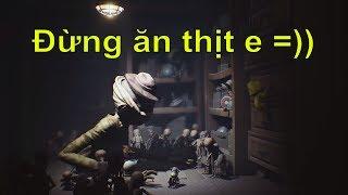 Little Nightmares #1 - Lần Đầu Mình Chơi Thử Game Kinh Dị =))