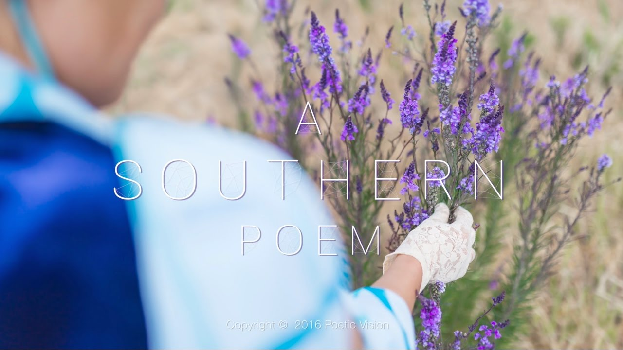 Travel Documentary - A Southern Poem