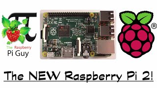 NEW Raspberry Pi 2 - Quad-Core 900MHz, 1GB RAM