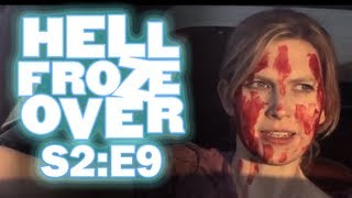 HELL FROZE OVER - 209 - Amongst the Dead