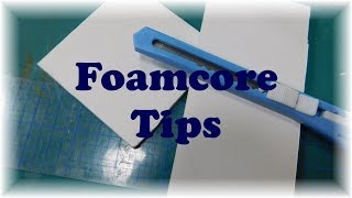 Tips for Dollhouse Miniąture Crafting- Working with Foamcore