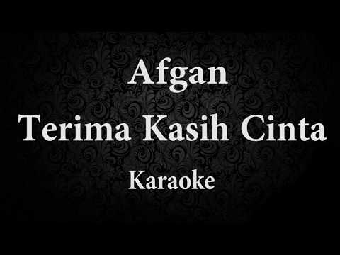 AFGAN - TERIMA KASIH CINTA // KARAOKE POP INDONESIA TANPA VOKAL // LIRIK