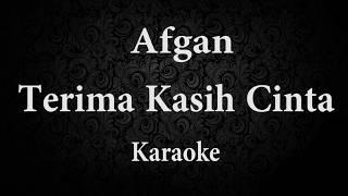 Download lagu AFGAN TERIMA KASIH CINTA KARAOKE POP INDONESIA TANPA VOKAL LIRIK MP3