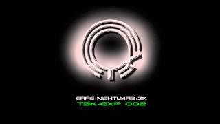 T3K-EXP002: eRRe + Nightm4r3 -