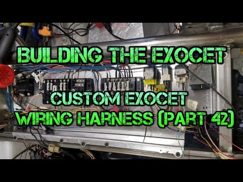 Exocet Build Custom Exocet Wiring Harness (Part 42 - YouTube